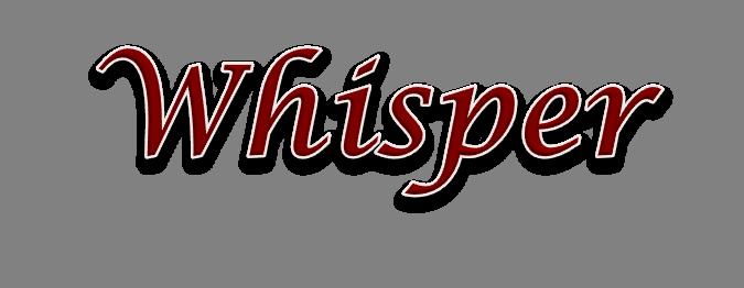 Whisper Name